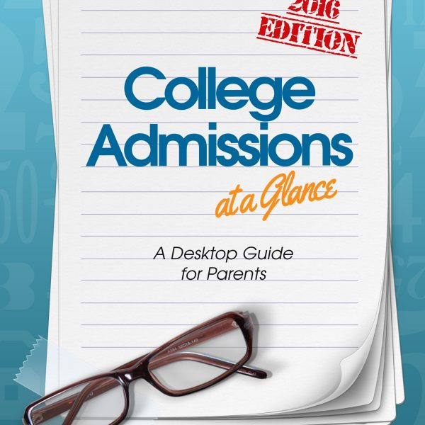 A parent's guide to college admissions.