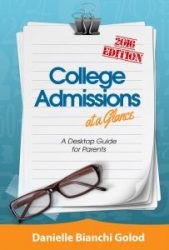 A desktop guide to college admissions for parents.