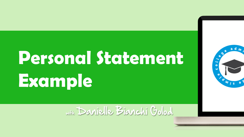 An example personal statement from college advisor Danielle Bianchi Golod.