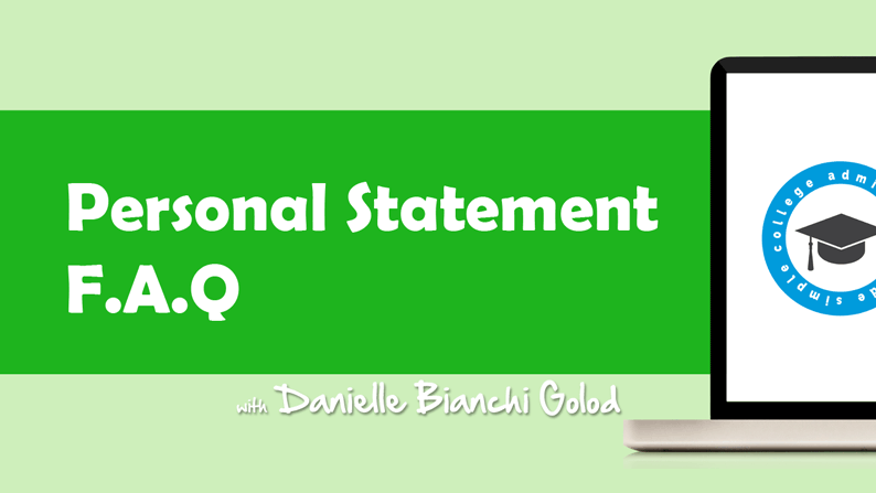 Frequently asked questions about the personal statement essay.