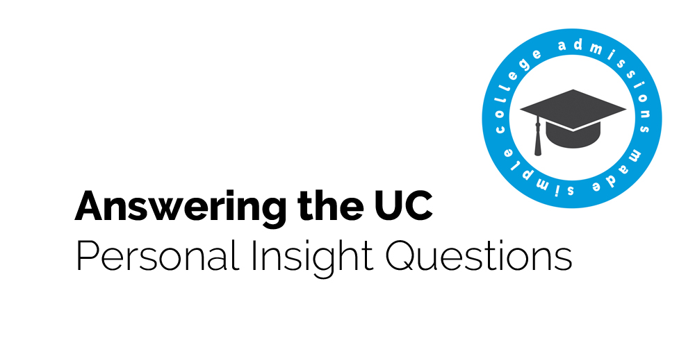 Help For The New UC Essay Personal Insight Questions
